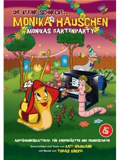 Die Kleine Schnecke Monika Häuschen: Monikas Gartenparty - Aufführungsmaterial für Kindergärten und Grundschulen (Buch/CD) Buch und CD | Klavier, Gesang & Gitarre