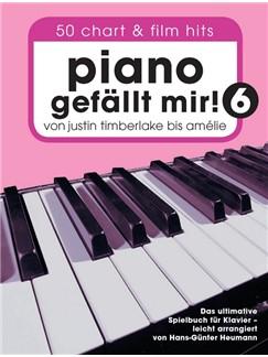Piano Gefällt Mir! 50 Chart Und Film Hits - Band 6 (Buch) Books | Piano