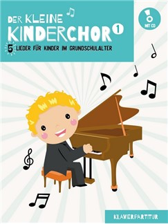 Der Kleine Kinderchor: Band 1 (Klavierpartitur) (Book/CD) Books and CDs | Piano Accompaniment