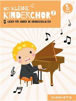Der Kleine Kinderchor: Band 2 (Klavierpartitur) (Book/CD) Books and CDs | Piano Accompaniment