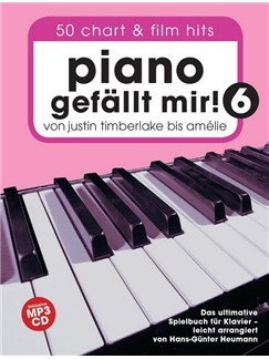 Piano Gefällt Mir! 50 Chart Und Film Hits - Band 6 (Book/CD) Books and CDs | Piano