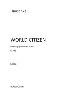 Hauschka: World Citizen (Score) Books | String Quartet, Piano Chamber