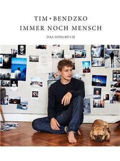 Tim Bendzko: Immer Noch Mensch - Das Songbuch (PVG) Buch | Klavier, Gesang & Gitarre