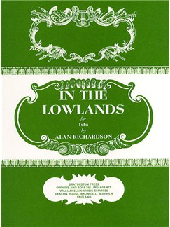 Alan Richardson: In The Lowlands Books | Tuba, Piano Accompaniment