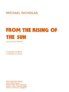 Michael Nicholas: From The Rising Of The Sun Books | SSA, Organ