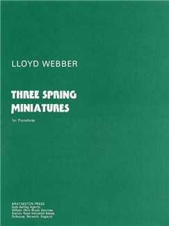 William Lloyd Webber: Three Spring Miniatures Books | Piano