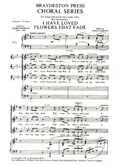 John Clements: I Have Loved Flowers That Fade Books | SSA, Piano Accompaniment