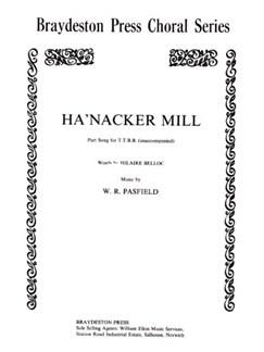 William Pasfield: Ha'nacker Mill (TTBB) Books | 2 Tenor, 2 Bass