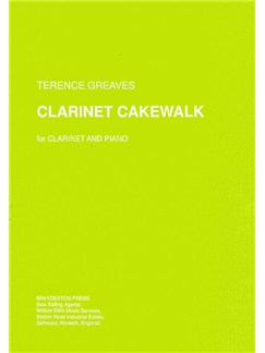 Terence Greaves: Clarinet Cakewalk Books | Clarinet, Piano Accompaniment
