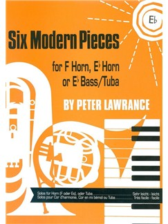 Peter Lawrance: Six Modern Pieces For E Flat Horn Books | Tenor Horn, Piano Accompaniment