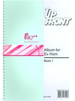 Up Front: Album For E Flat Horn - Book 1 Books | Tenor Horn
