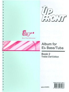 Up Front: Album For Eb Bass And Tuba - Book Two Books | E Flat Instruments, Tuba