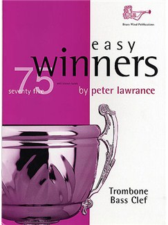 Peter Lawrence: Easy Winners For Trombone (Book and CD) Books and CDs | Trombone