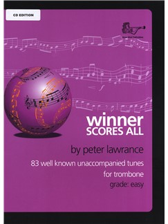 Peter Lawrence: Winner Scores All - Trombone (CD Edition-Bass Clef) Books and CDs | Trombone