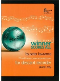 Peter Lawrance: Winner Scores All For Descant Recorder (Book/CD) Books and CDs | Soprano (Descant) Recorder