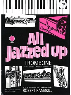 All Jazzed Up (Trombone Bass Clef) Books | Trombone, Piano Accompaniment