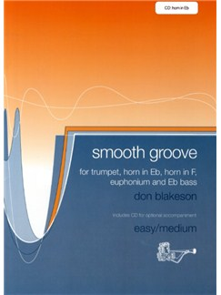 Don Blakeson: Smooth Groove (Horn In E Flat) Books and CDs | Horn in E Flat