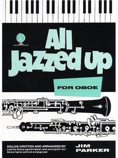 Jim Parker: All Jazzed Up For Oboe Books | Oboe, Piano Accompaniment