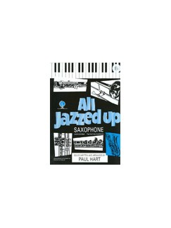 Paul Hart: All Jazzed Up (E-flat Alto Saxophone) Books | Alto Saxophone