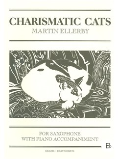 Martin Ellerby: Charismatic Cats For Alto Saxophone Books | Alto Saxophone, Piano Accompaniment