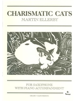 Martin Ellerby: Charismatic Cats For Tenor Saxophone Books | Tenor Saxophone, Piano Accompaniment