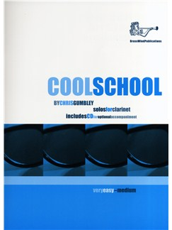 Chris Gumbley: Cool School (Clarinet) Books and CDs | Clarinet with Optional Piano Accompaniment