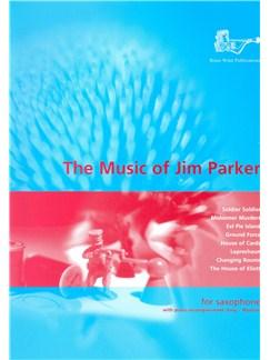 The Music Of Jim Parker For Alto Saxophone Books | Alto Saxophone, Piano Accompaniment