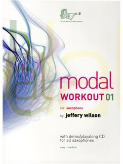 Jeffrey Wilson: Modal Workout 01 (Saxophone) (Book/CD) Books and CDs | Saxophone