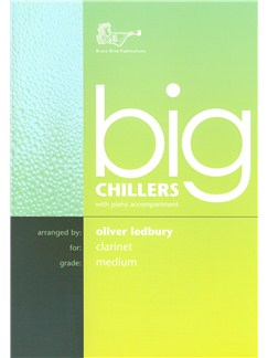 Arr. Oliver Ledbury: Big Chillers For Clarinet Books | Clarinet, Piano Accompaniment