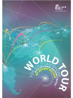 Jeffery Wilson: World Tour Books and CDs   Alto Saxophone