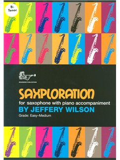 Jeffery Wilson: Saxploration (Tenor Saxophone) Books | Tenor Saxophone, Piano Accompaniment