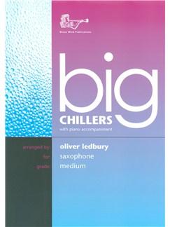 Arr. Oliver Ledbury: Big Chillers For Tenor Saxophone Books | Tenor Saxophone, Piano Accompaniment