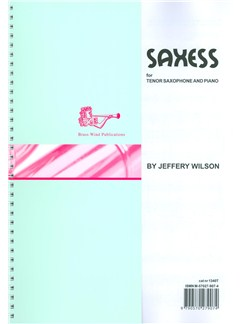 Jeffery Wilson: Saxess For Tenor Saxophone Books | Tenor Saxophone, Piano Accompaniment