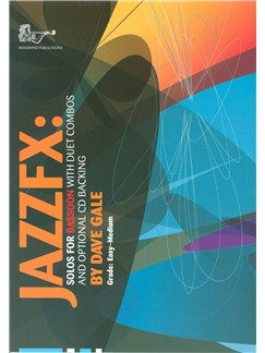 Dave Gale: Jazz FX For Bassoon Books and CDs | Bassoon