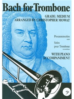 J.S. Bach: Bach For Trombone Bass Clef Books | Trombone, Piano Accompaniment