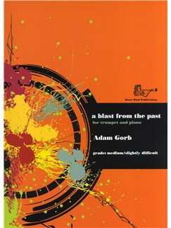Adam Gorb: A Blast From The Past (Trumpet/Piano) Books | Trumpet, Piano Accompaniment
