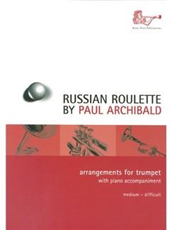 Paul Archibald: Russian Roulette For Trumpet Books | Trumpet, Piano Accompaniment
