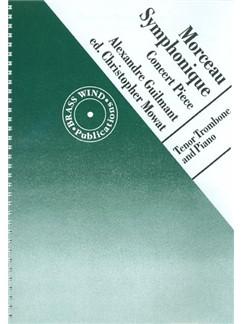 Alexandre Guilmant: Morceau Symphonique - Concert Piece Books | Trombone, Piano Accompaniment