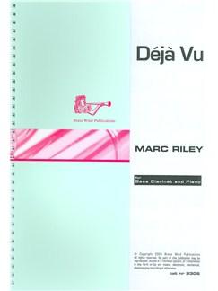 Marc Riley: Déjà Vu For Bass Clarinet Books | Bass Clarinet, Piano Accompaniment
