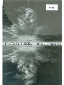 Derek Bourgeois: Fantasy Pieces For Harp Books | Harp