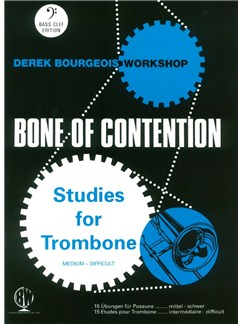 Derek Bourgeois: Bone Of Contention (Trombone Bass Clef) Books | Trombone