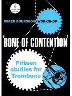 Derek Bourgeois: Bone Of Contention (Trombone Treble Clef) Books | Trombone