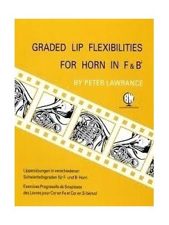 Peter Lawrance: Graded Lip Flexibilities For Horn In F And B Flat Books | Horn