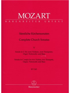 W. A. Mozart: Church Sonatas Vol. 5 In C, K.263 (Full Score) Books | Orchestra, Organ