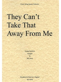 George Gershwin: They Can't Take That Away From Me (String Quartet) - Score Books | String Quartet
