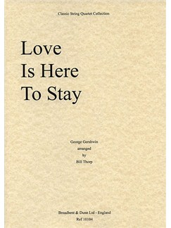 George Gershwin: Love Is Here To Stay (String Quartet) - Score Books | String Quartet