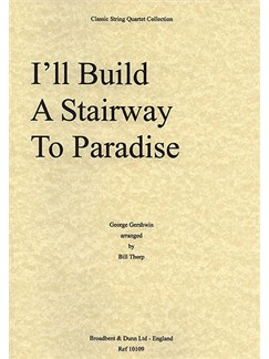 George Gershwin: I'll Build A Stairway To Paradise (String Quartet) - Score Books | String Quartet