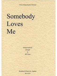 George Gershwin: Somebody Loves Me (String Quartet) - Parts Books | String Quartet