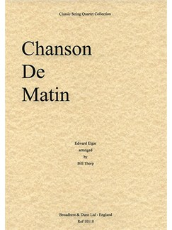 Edward Elgar: Chanson De Matin - String Quartet Score Books | String Quartet