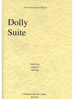 Gabriel Faure: Dolly Suite Op.56 (String Quartet) - Score Books | String Quartet